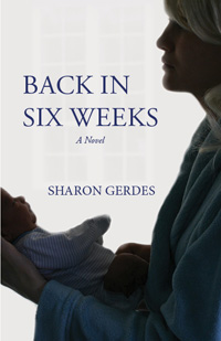Back In Six Weeks By Sharon Gerdes